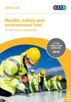 Health, Safety and Environment Test for Operatives and Specialists: GT 100/15