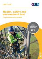 Health, Safety and Environment Test for Operatives and Specialists: GT 100/16 2016