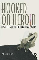 Hooked on Heroin