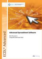 ECDL Advanced Syllabus 2.0 Module AM4 Spreadsheets Using Excel 2010
