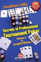 Secrets of Professional Tournament Poker: Volume 3