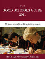 The Good Schools Guide 2011