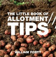 The Little Book of Allotment Tips