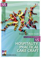 BrightRED Study Guide N5 Hospitality: Practical Cake Craft: N5