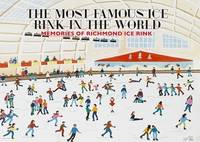 The Most Famous Ice Rink in the World
