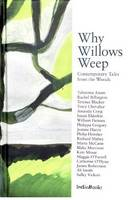 Why Willows Weep