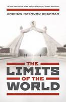 The Limits of the World (Paperback)