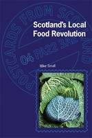 Scotland's Local Food Revolution