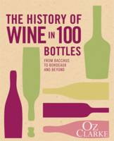 The History of Wine in 100 Bottles