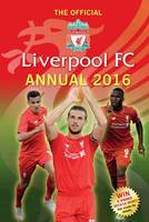 The Official Liverpool FC Annual 2016