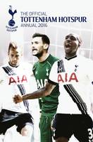 The Official Tottenham Hotspur Annual 2016