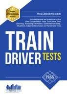 Train Driver Tests: The Ultimate Guide for Passing the New Trainee Train Driver Selection Tests: ATAVT, TEA-OCC, SJE's and Group Bourdon Concentration Tests: 1