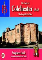 The Siege of Colchester 1648