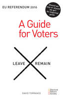 EU Referendum: A Guide for Voters 2016