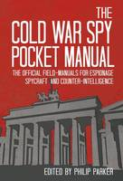 The Cold War Spy Pocket-Manual
