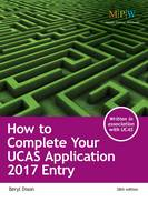 How to Complete Your UCAS Application: 2017 Entry