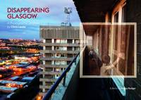 Disappearing Glasgow