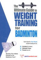 Ultimate Guide to Weight Training for Badminton