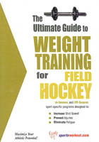 Ultimate Guide to Weight Training for Field Hockey