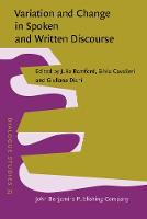 Variation and Change in Spoken and Written Discourse