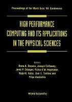 High Performance Computing and Its Applications in the Physical Sciences