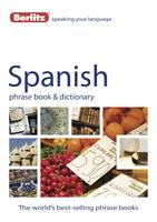Berlitz: Spanish Phrase Book & Dictionary